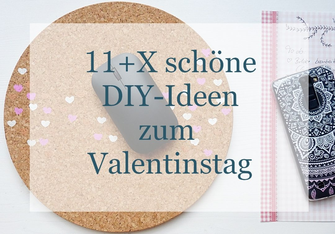 11 x sch ne diy ideen zum valentinstag my morningsun. Black Bedroom Furniture Sets. Home Design Ideas